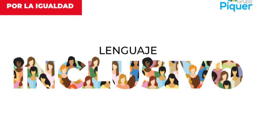 Por la igualdad: lenguaje inclusivo